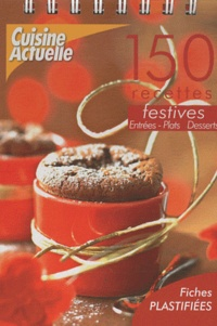 Deedr.fr 150 Recettes festives - Entrées, plats, desserts Image