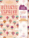 Pierre Olivier et Mylène Perroteau - Détente express en deux coups de crayon - Avec 100 stickers pour suivre vos progrès.