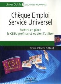 Pierre-Olivier Giffard - Chèque Emploi Service Universel - Mettre en place le CESU préfinancé et bien l'utiliser.