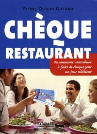 Pierre-Olivier Giffard - Chèque Restaurant - Ou comment contribuer à faire de chaque jour un jour meilleur.