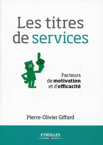Les titres de services. Facteurs de motivation et d'efficacité