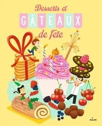 Pierre-Olivier Lenormand - Desserts et gâteaux de fête.
