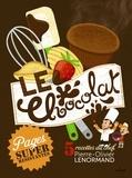 Pierre-Olivier Lenormand - Le chocolat.