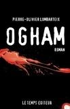 Pierre-Olivier Lombarteix - Ogham.