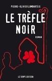 Pierre-Olivier Lombarteix - Trèfle noir.