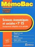 Pierre-Olivier Perl - Sciences économiques et sociales Terminale ES. - Préparation à l'examen.