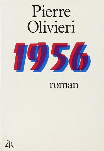 Pierre Olivieri - 1956 ou les commourants.