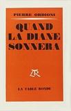 Pierre Ordioni - QUAND LA DIANE SONNERA.