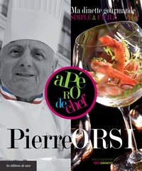 Pierre Orsi - Ma dînette gourmande simple & facile.