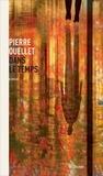 Pierre Ouellet - Dans le temps.