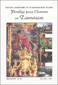 Pierre Ougier-Simonin et  Collectif - Florilège pour l'histoire en Tarentaise.