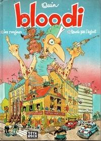 Pierre Ouin - Bloodi  : Les rongeurs ; Bloodi trouve pas l'égout.