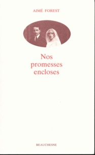Pierre Ouvrard - Nos promesses encloses.