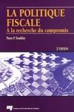 Pierre-P. Tremblay - La politique fiscale - À la recherche du compromis, 2e édition.