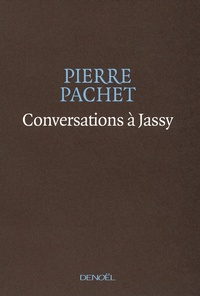Pierre Pachet - Conversations à Jassy.