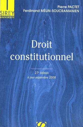 Pierre Pactet et Ferdinand Mélin-Soucramanien - Droit constitutionnel - A jour de la révision de la Constitution.