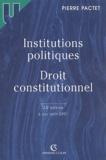 Pierre Pactet - Institutions politiques - Droit constitutionnel.