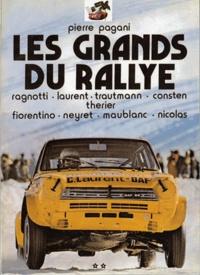 Pierre Pagani - Les grands rallye - Tome 2.