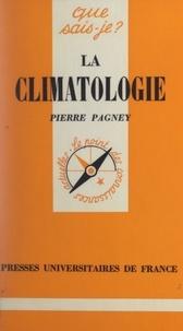 Pierre Pagney et Paul Angoulvent - La climatologie.