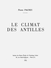 Pierre Pagney - Le climat des Antilles.