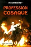Pierre Pakhomoff - Profession cosaque.
