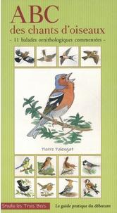 Pierre Palengat - ABC des chants d'oiseaux - 11 balades ornithologiques commentées. 2 CD audio MP3
