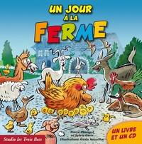 Pierre Palengat et Alexis Nouailhat - Un jour à la ferme. 1 CD audio