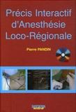 Pierre Pandin - Précis Intéractif d'Anesthésie Loco-Régionale. 1 Cédérom