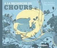 Pierre Paquet et Tony Sandoval - A la recherche du Chours.