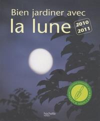 Pierre Paris - Bien jardiner avec la lune - Les conseils d'un spécialiste pour semer, tailler, multiplier et récolter au meilleur moment.