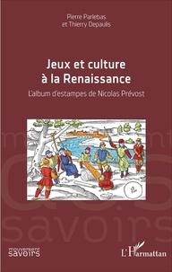 Satt2018.fr Jeux et culture à la Renaissance - L'album d'estampes de Nicolas Prévost Image