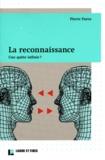 Pierre Paroz - La reconnaissance - Une quête infinie ?.