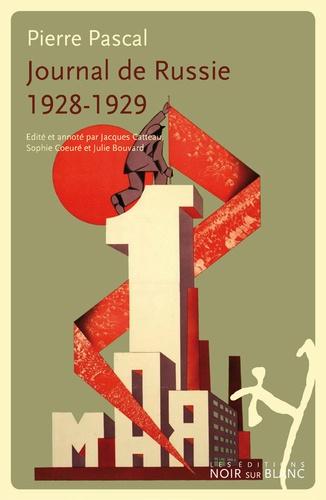 Pierre Pascal - Journal de Russie - 1928-1929.