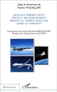 Quelles perspectives pour le renseignement spatial et aérien français après le Kosovo ?.pdf