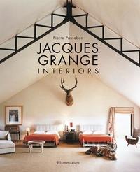 Pierre Passebon - Jacques Grange : Interiors.