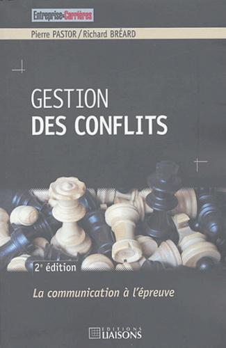 Pierre Pastor et Richard Bréard - Gestion des conflits.