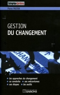 Pierre Pastor - Gestion du changement.