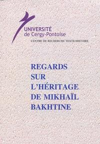 Pierre-Patrick Haillet et Ghazi Karmaoui - Regards sur l'héritage de Mikhaïl Bakhtine.