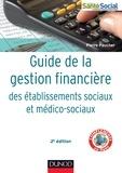 Pierre Paucher - Guide de la gestion financière des établissements sociaux et médico-sociaux.