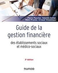 Pierre Paucher et Valentin Doligé - Guide de la gestion financière des établissements sociaux et médico-sociaux.
