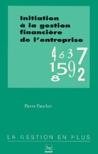 Pierre Paucher - Initiation à la gestion financière de l'entreprise.
