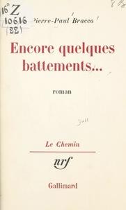 Pierre-Paul Bracco et Geoges Lambrichs - Encore quelques battements....