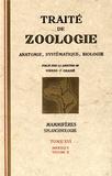 Pierre-Paul Grassé - Traité de zoologie - Tome 16 Fascicule 5 Volume 2, Mammifères : splanchnologie.