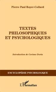 Pierre-Paul Royer-Collard - Textes philosophiques et psychologiques.