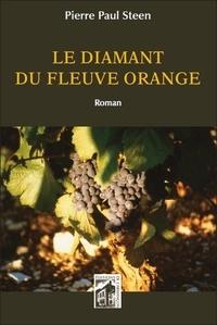 Pierre Paul Steen - Le diamant du fleuve orange.