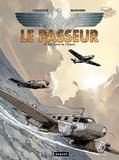 Pierre-Paul Verelst et Brice Bingono - Le passeur Tome 2 : Les Ailes de l'Espoir.