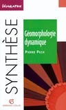 Pierre Pech - Géomorphologie dynamique - L'érosion à la surface des continents.