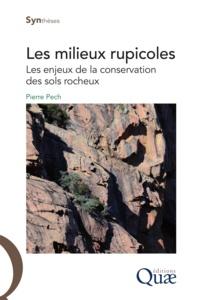 Pierre Pech - Les milieux rupicoles.