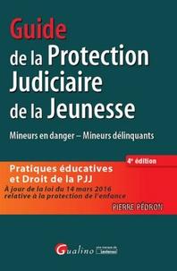 Guide de la Protection Judiciaire de la jeunesse - Pierre Pédron pdf epub