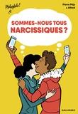 Pierre Péju - Sommes-nous tous narcissiques?.